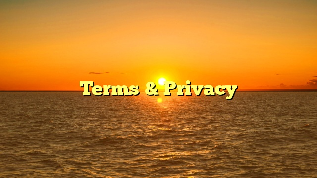 Terms & Privacy